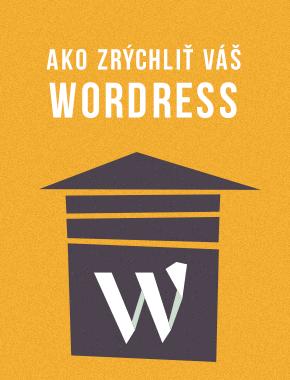 6 krokov ako zrýchliť WordPress