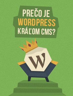 Prečo je WordPress kráľ medzi CMS