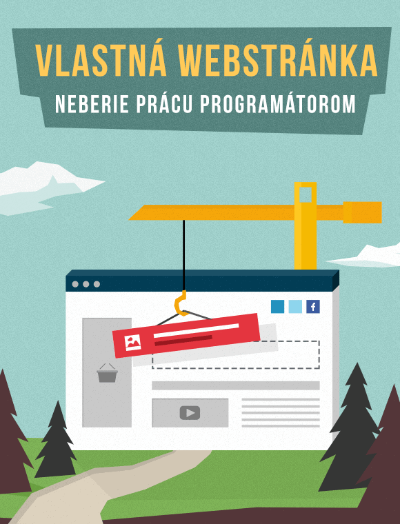 Vlastná webstránka neberie prácu programátorom