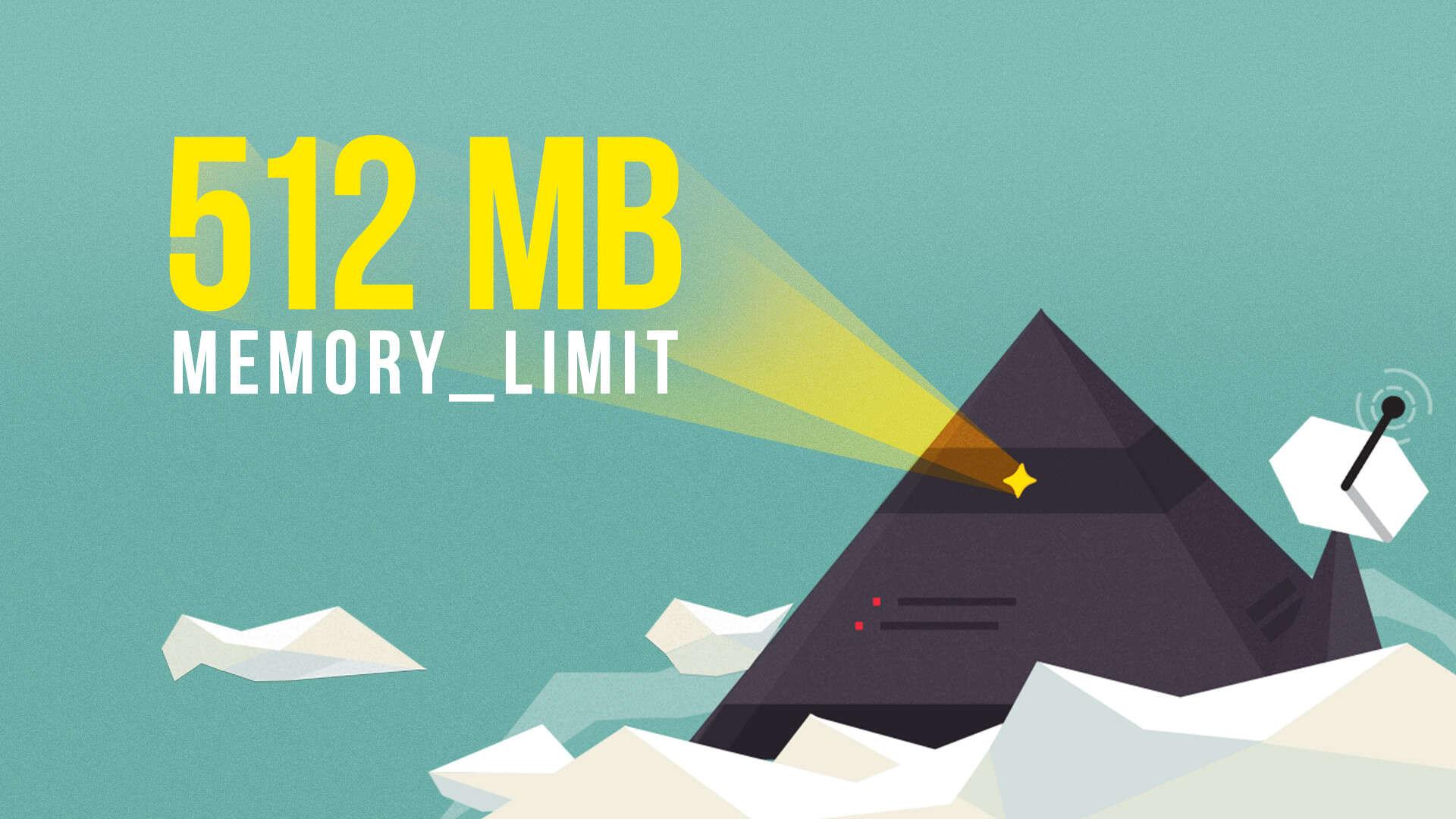 512MB memory limit